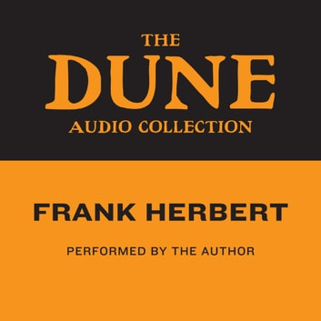 The Dune Audio Collection audiobook by Frank Herbert