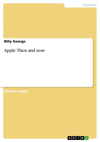 Apple. Then and now ebook by Billy George