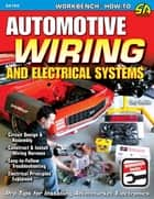 Automotive Wiring and Electrical Systems ebook by Tony Candela