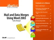 Mail and Data Merges Using Word 2003 (Digital Short Cut) ebook by Faithe Wempen