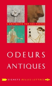 Odeurs antiques ebook by Lydie Bodiou, Véronique Mehl