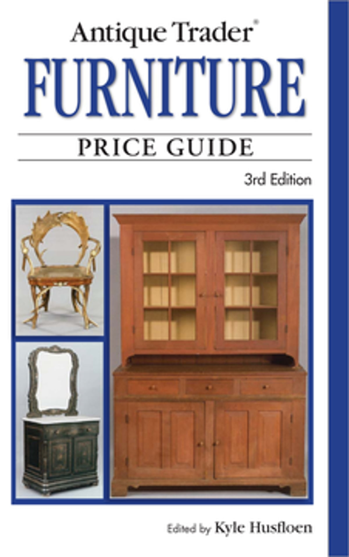 Antique Trader Furniture Price Guide eBook by Kyle Husfloen - 9781440219139    Rakuten Kobo - Antique Trader Furniture Price Guide EBook By Kyle Husfloen
