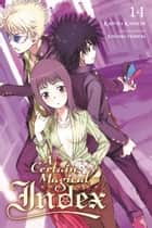 A Certain Magical Index, Vol. 14 (light novel) ebook by Kiyotaka Haimura, Kazuma Kamachi