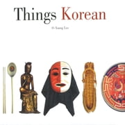 Things Korean ebook by O-Young Lee, John Holstein