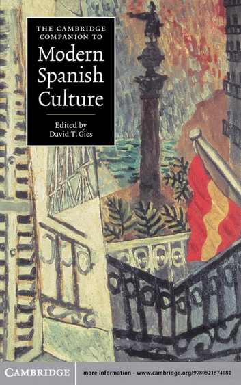 The Cambridge Companion to Modern Spanish Culture ebook by