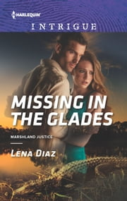 Missing in the Glades ebook by Lena Diaz