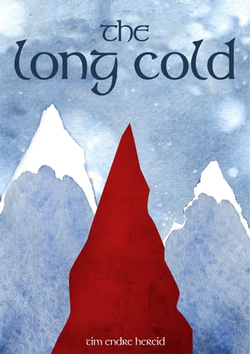 The Long Cold ebook by Tim Hereid