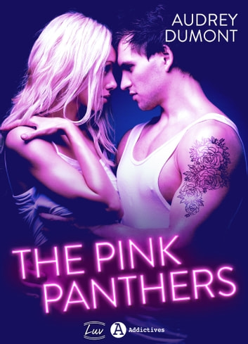 The Pink Panthers eBook by Audrey Dumont