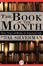 The Book of the Month ebook by Al Silverman