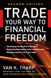 Trade Your Way to Financial Freedom ebook by Kobo.Web.Store.Products.Fields.ContributorFieldViewModel
