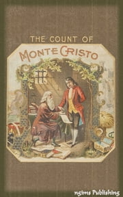 The Count of Monte Cristo (Illustrated + Audiobook Download Link + Active TOC) ebook by Alexandre Dumas