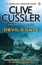 Devil's Gate - NUMA Files #9 ebook by Clive Cussler, Graham Brown