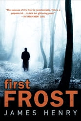 First Frost - A Mystery ebook by James Henry