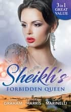 Sheikh's Forbidden Queen - 3 Book Box Set 電子書 by Lynne Graham, Lynn Raye Harris, Carol Marinelli