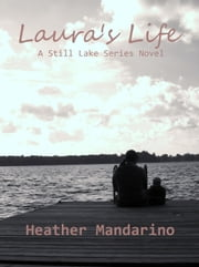 Laura's Life ebook by Heather Mandarino