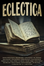 Eclectica - A Bundle of Short Stories ebook by Diana Deverell, Thea Hutcheson, Kate MacLeod,...