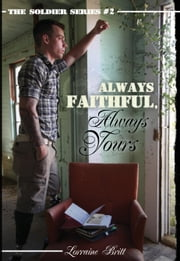 Always Faithful, Always Yours ebook by Lorraine Britt