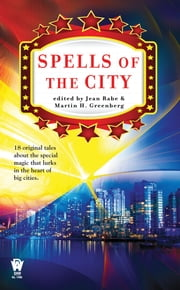 Spells of the City ebook by Jean Rabe,Martin H. Greenberg