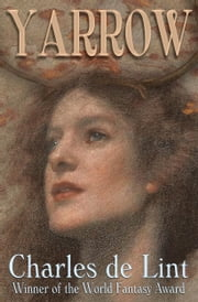 Yarrow ebook by Charles de Lint