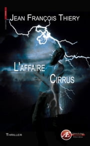 L'affaire Cirrus ebook by Jean-François Thiery