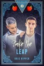 Take the Leap ebook by Kris Ripper