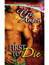 First to Die ebook by Cris Anson