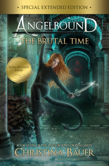The Brutal Time Special Edition ebook by Christina Bauer