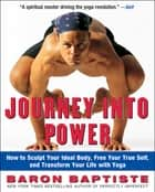 Journey Into Power ebook by Baron Baptiste