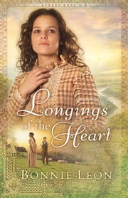 Longings of the Heart (Sydney Cove Book #2) - A Novel ebook by Bonnie Leon