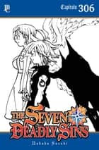 The Seven Deadly Sins Capítulo 306 eBook by Nakaba Suzuki