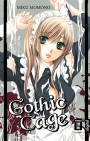 Gothic Cage ebook by Kobo.Web.Store.Products.Fields.ContributorFieldViewModel