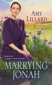 Marrying Jonah ebook by Amy Lillard