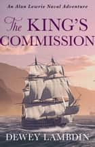 The King's Commission ebook by Dewey Lambdin