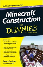 Minecraft Construction For Dummies ebook by Adam Cordeiro,Emily Nelson