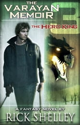 The Hero King ebook by Rick Shelley
