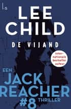 De vijand ebook by Lee Child, Bob Snoijink