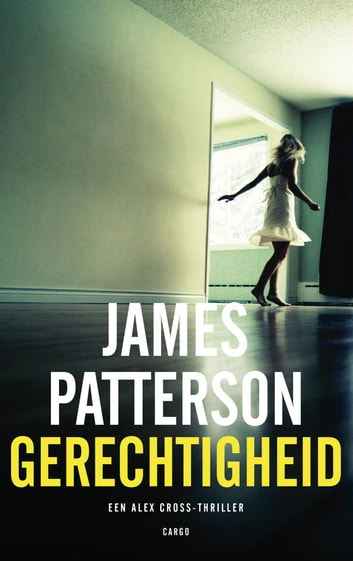 Gerechtigheid ebook by James Patterson