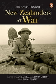 Penguin Book Of New Zealanders At War ebook by Gavin McLean