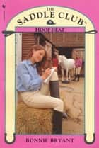 Saddle Club Book 9: Hoof Beat ebook by Bonnie Bryant