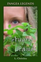 Angry Hands ebook by L Christina