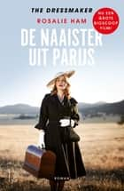 De naaister uit Parijs - the dressmaker ebook by Rosalie Ham, Inge Boesewinkel