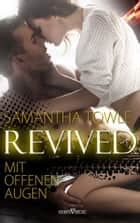 Revived - Mit offenen Augen eBook by Samantha Towle, externbrink translations