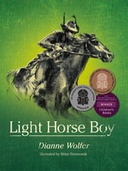 Light Horse Boy ebook by Dianne Wolfer