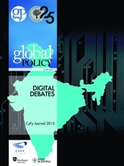 Digital Debates: CyFy Journal 2015 ebook by Global Policy