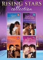 Rising Stars Collection 2015 (Mills & Boon e-Book Collections) eBook by Carol Marinelli, Lynn Raye Harris, Melanie Milburne,...