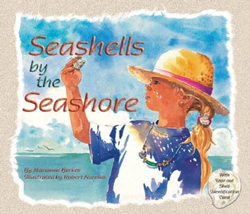 Seashells by the Seashore ebook by Marianne Berkes