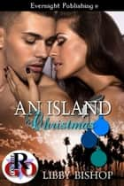 An Island Christmas ebook by Libby Bishop