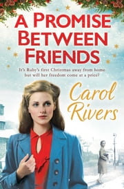 A Promise Between Friends ebook by Carol Rivers