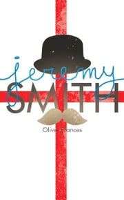 Jeremy Smith - Or something like that ebook by Oliver Frances