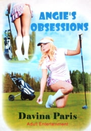 Angie's Obsessions ebook by Davina Paris